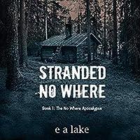 Stranded No Where (No Where Apocalypse, #1)