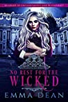 No Rest for the Wicked (University of Morgana: Academy of Enchantments and Witchcraft #3)