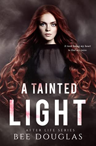 A Tainted Light (After Life #2)