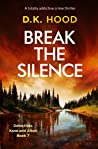 Break the Silence (Detectives Kane and Alton, #7)