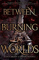 Between Burning Worlds (System Divine Book 2)