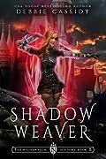 Shadow Weaver (The Nightwatch Academy #2)