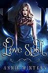Love Spell (Love Spell Academy #1)