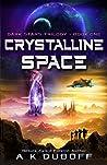 Crystalline Space (Dark Stars, #1)