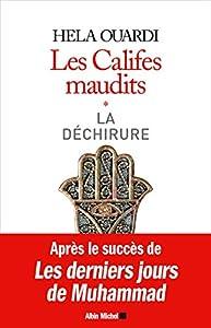 LES CALIFES MAUDITS VOL1: Volume 1 : La déchirure