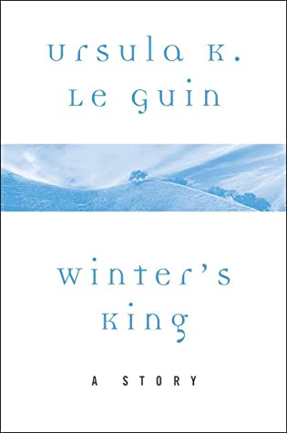 Winter's King by Ursula K. Le Guin