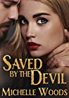 Saved by the Devil (Devils Arms, #3)