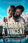 Becoming a Vincent by C.M. Owens