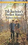 The Bachelor's Perfect Match (Castle Falls #3)