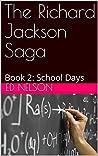 School Days (The Richard Jackson Saga, #2)