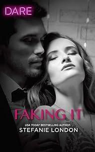 Faking It (Close Quarters #1)