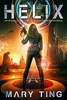 Helix (An International Sensory Assassin Network Book 2)