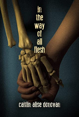 In the Way of All Flesh