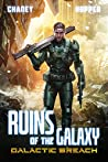 Galactic Breach (Ruins of the Galaxy #2)