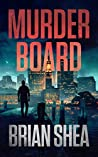 Murder Board (Boston Crime Thriller #1)