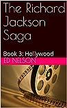 Hollywood (The Richard Jackson Saga, #3)