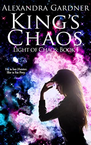 King's Chaos (Light of Chaos, #1)