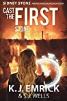 Cast the First Stone (Sidney Stone #1)