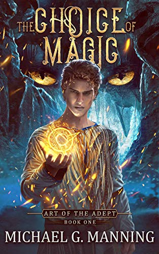 The Choice of Magic - Michael G. Manning
