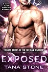 Exposed (Tribute Brides Of The Drexian Warriors, #3)