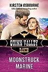 Moonstruck Marine (Quinn Valley Ranch, #23)