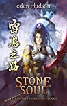 Stone Soul (Path of the Thunderbird, #2)