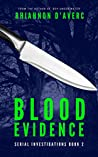 Blood Evidence (Serial Investigations #2)