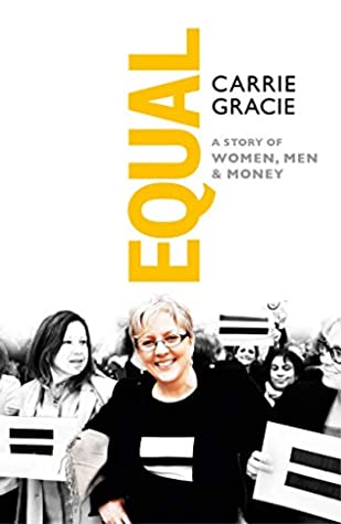 Equal by Carrie Gracie