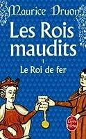 Le Roi de fer (Les Rois Maudits, #1)