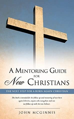 A mentoring guide for new Christians