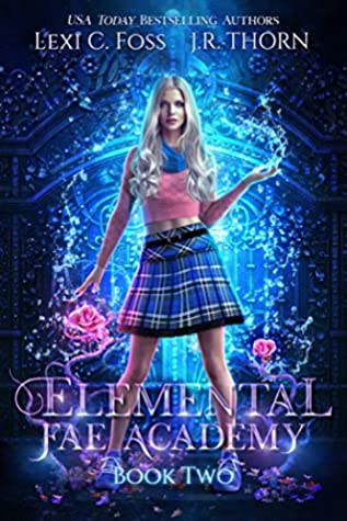 Elemental Fae Academy: Book Two