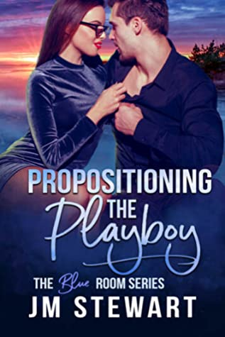 Propositioning the Playboy (The Blue Room, #2)
