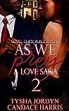 As We Prey 2: A Love Saga