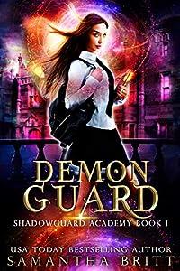 Demon Guard (Shadowguard Academy #1)