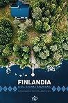 Finlandia. Sisu, sauna i salmiakki