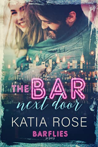 The Bar Next Door (Barflies, #1)