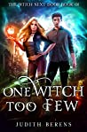 One Witch Too Few (The Witch Next Door, #1)