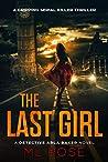 The Last Girl (Detective Arla Baker, #5)