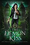 The Demon Kiss (Rite World: Blackthorn Hunters Academy #1)