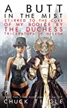 A Butt In The Mist: Stirred To The Core Of My Bodice By The Duchess Triceratops Of Helena