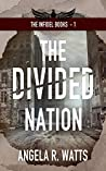 The Divided Nation (The Infidel Books #1)