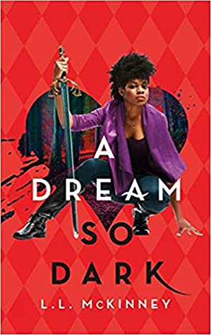 A Dream So Dark (A Blade So Black #2)