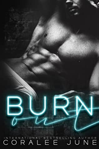 Burnout by Coralee June