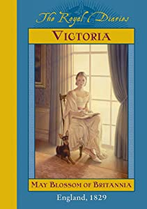 Victoria: May Blossom of Britannia, England, 1829