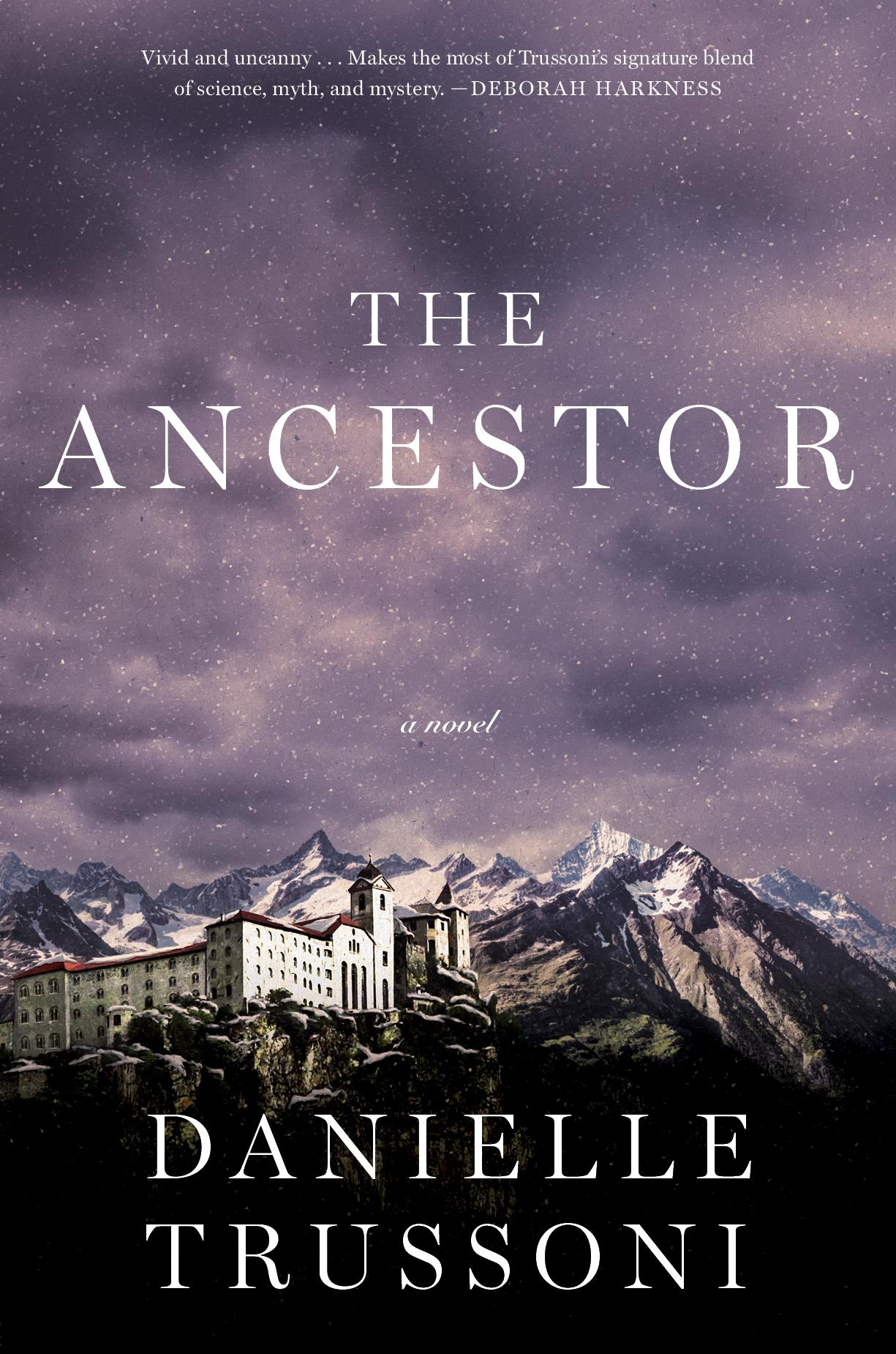 The Ancestor - Danielle Trussoni