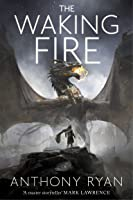 The Waking Fire (The Draconis Memoria, #1)