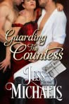 Guarding the Countess (The Scandal Sheet, #5)
