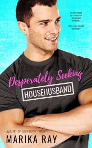 Desperately Seeking Househusband (Reality of Love, #3)
