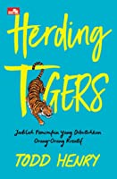 Herding Tigers: Jadilah Pemimpin yang Dibutuhkan Orang-orang Kreatif