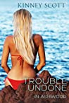 Trouble Undone (In Ashwood #5)